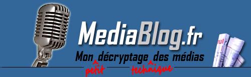 MediaBlog.fr - Petit décryptage technique des médias